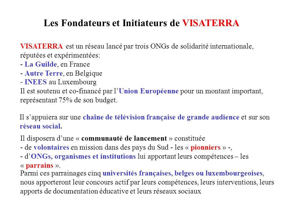 Les Fondateurs et Initiateurs de VISATERRA