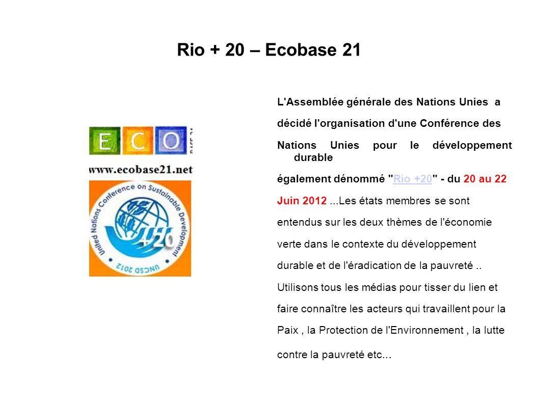Rio + 20 – Ecobase 21 L Assemblée générale des Nations Unies a
