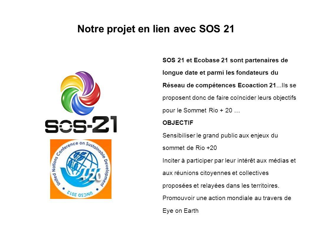 Notre projet en lien avec SOS 21