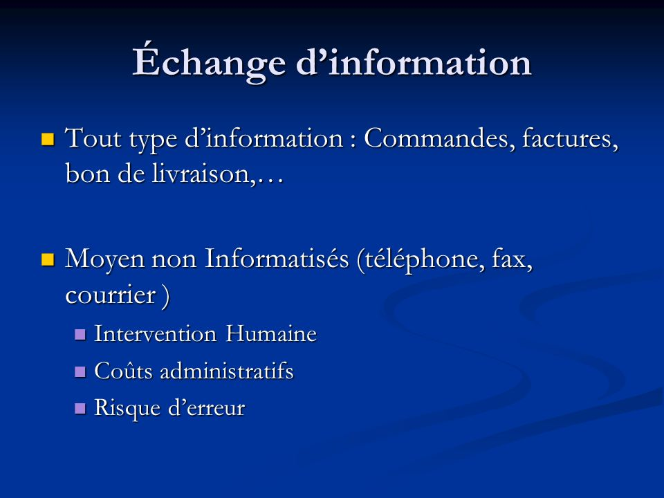 Échange d'information