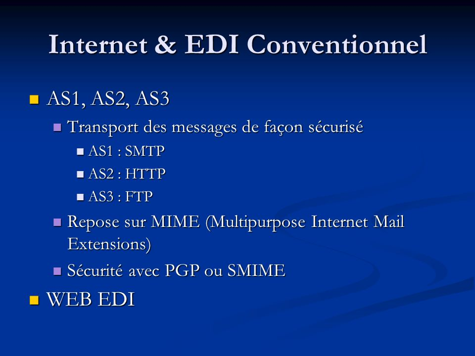 Internet & EDI Conventionnel