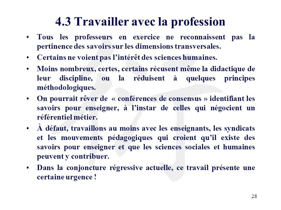 4.3 Travailler avec la profession