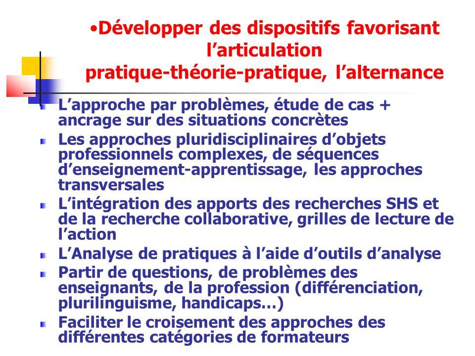 Développer des dispositifs favorisant l'articulation pratique-théorie-pratique, l'alternance
