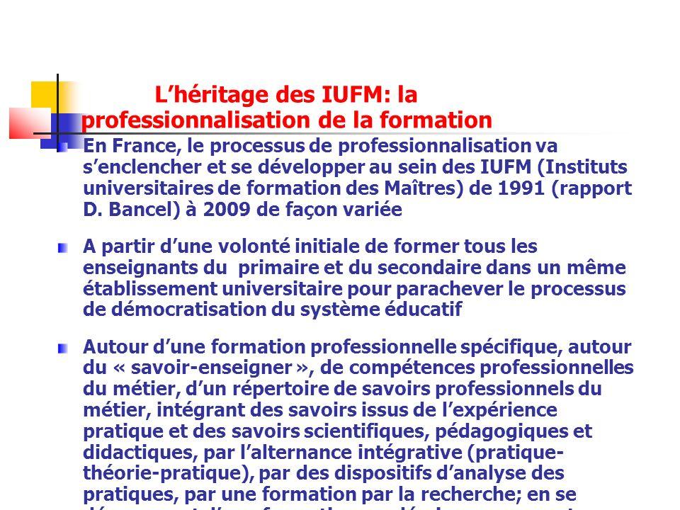 L'héritage des IUFM: la professionnalisation de la formation