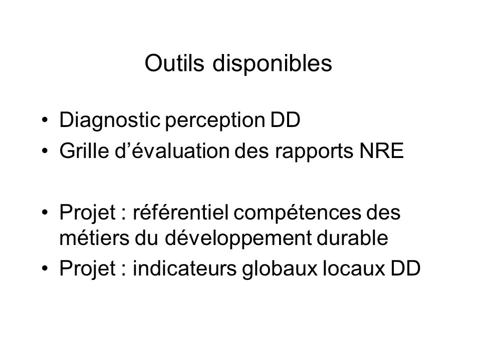 Outils disponibles Diagnostic perception DD