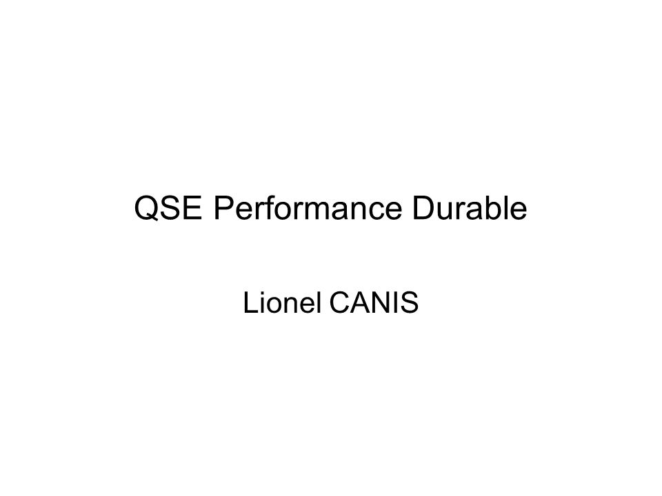 QSE Performance Durable