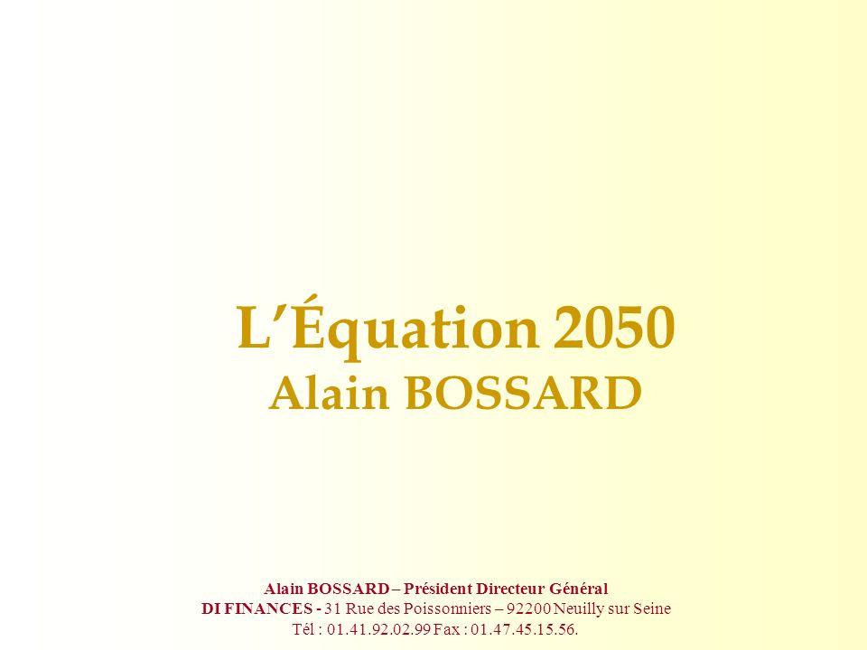 L'Équation 2050 Alain BOSSARD