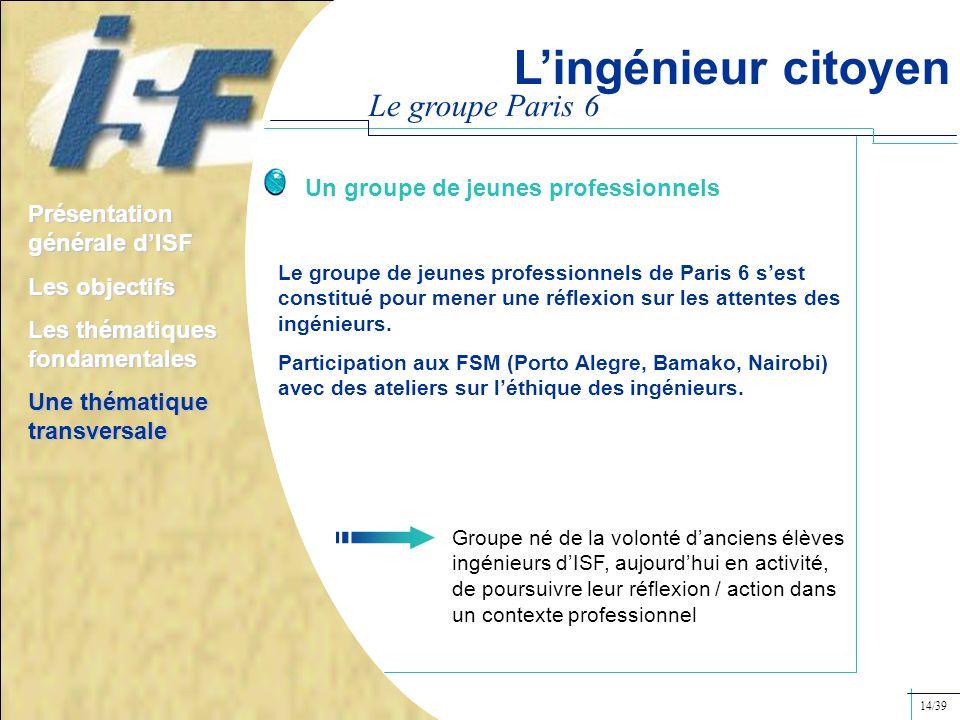 L'ingénieur citoyen Le groupe Paris 6
