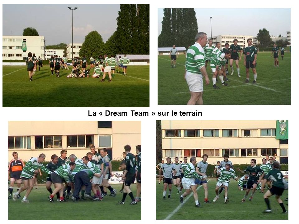 La « Dream Team » sur le terrain