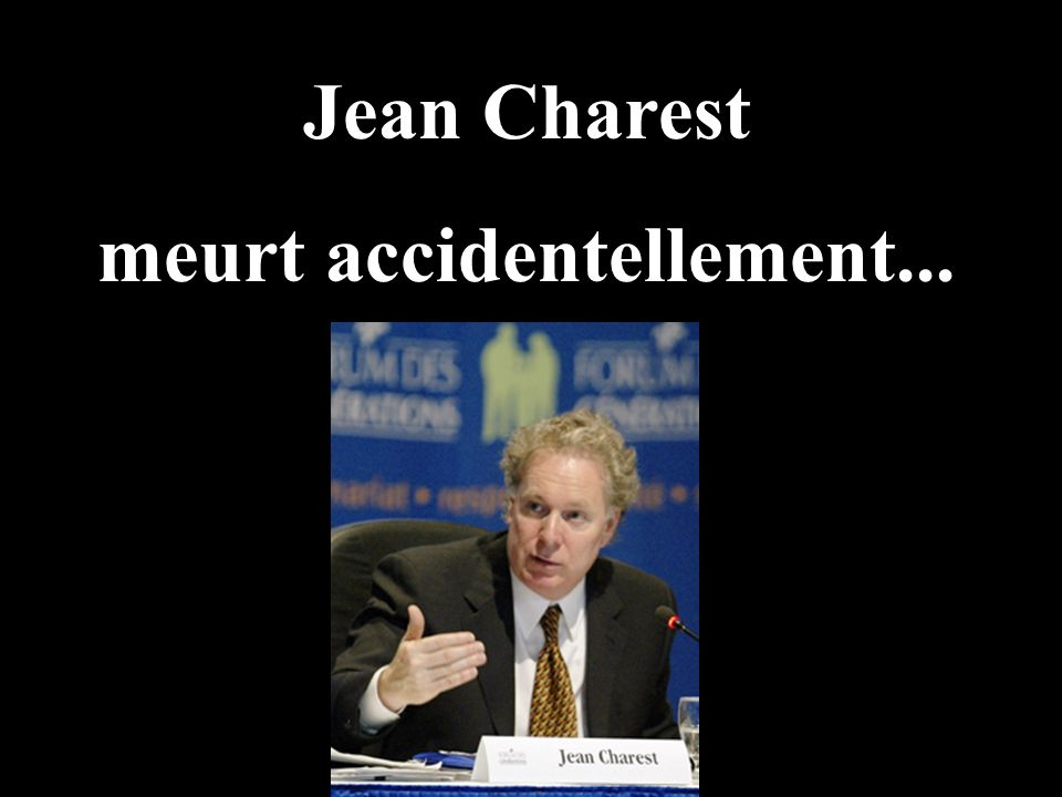 meurt accidentellement...