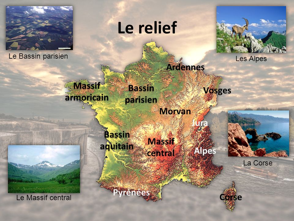 Le relief Ardennes Massif armoricain Bassin parisien Vosges Morvan