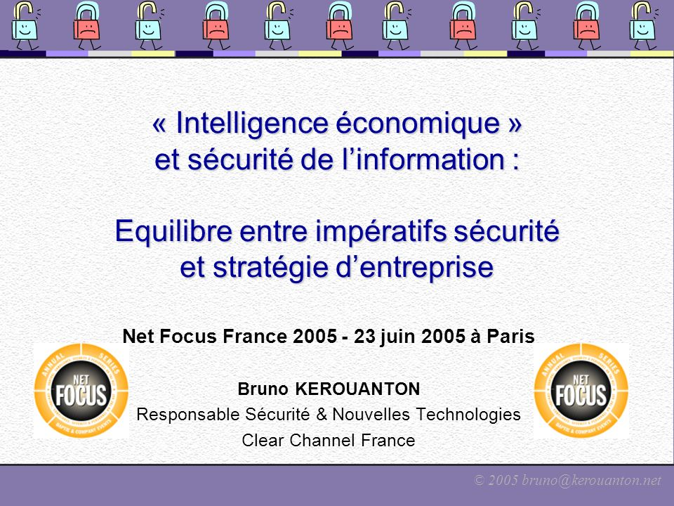Net Focus France 2005 - 23 juin 2005 à Paris
