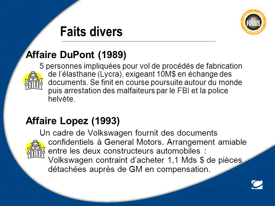 Faits divers Affaire DuPont (1989) Affaire Lopez (1993)