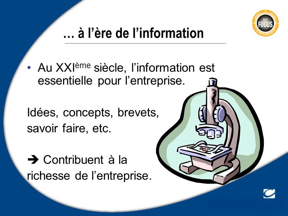 … à l'ère de l'information