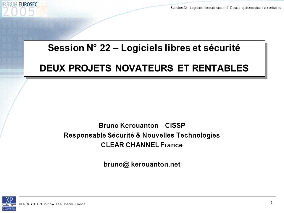 Bruno Kerouanton – CISSP Responsable Sécurité & Nouvelles Technologies
