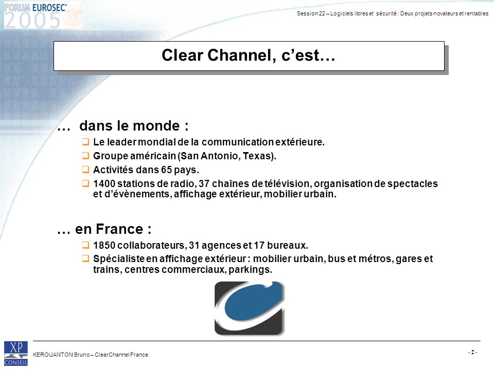 Clear Channel, c'est… … dans le monde : … en France :