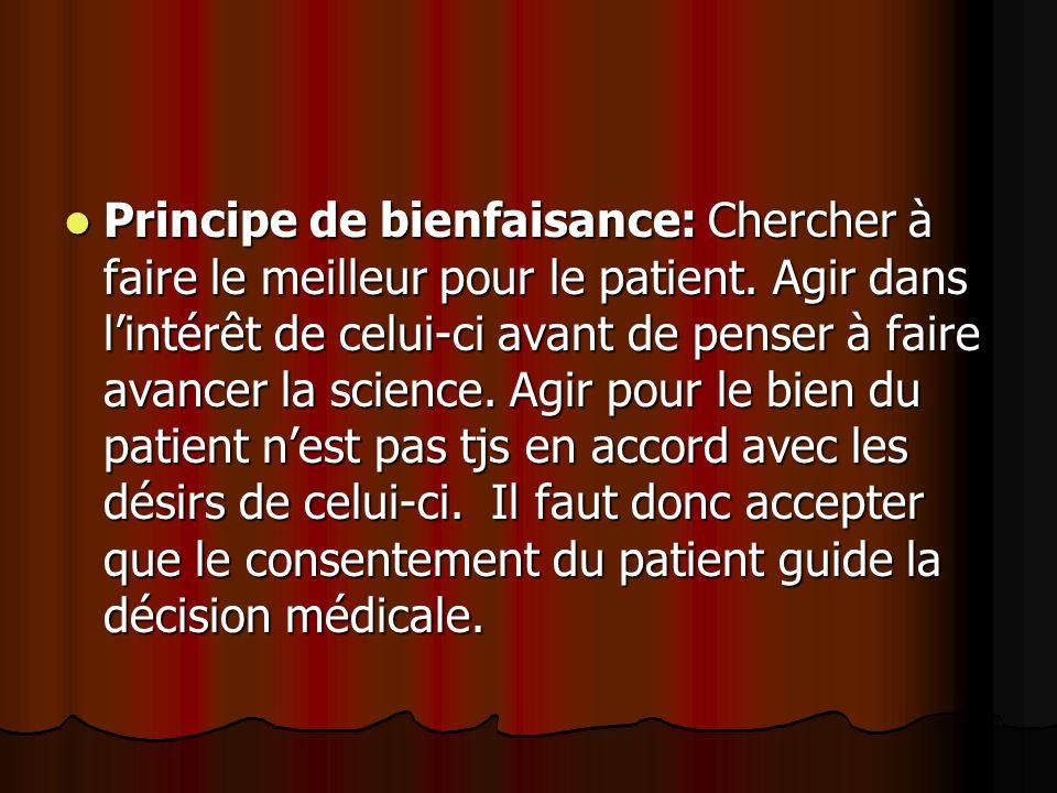 Principe de bienfaisance: Chercher à faire le meilleur pour le patient