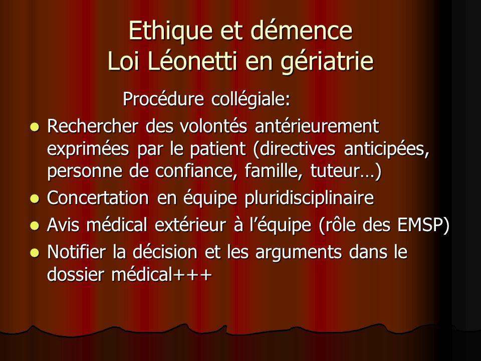 Ethique et démence Loi Léonetti en gériatrie