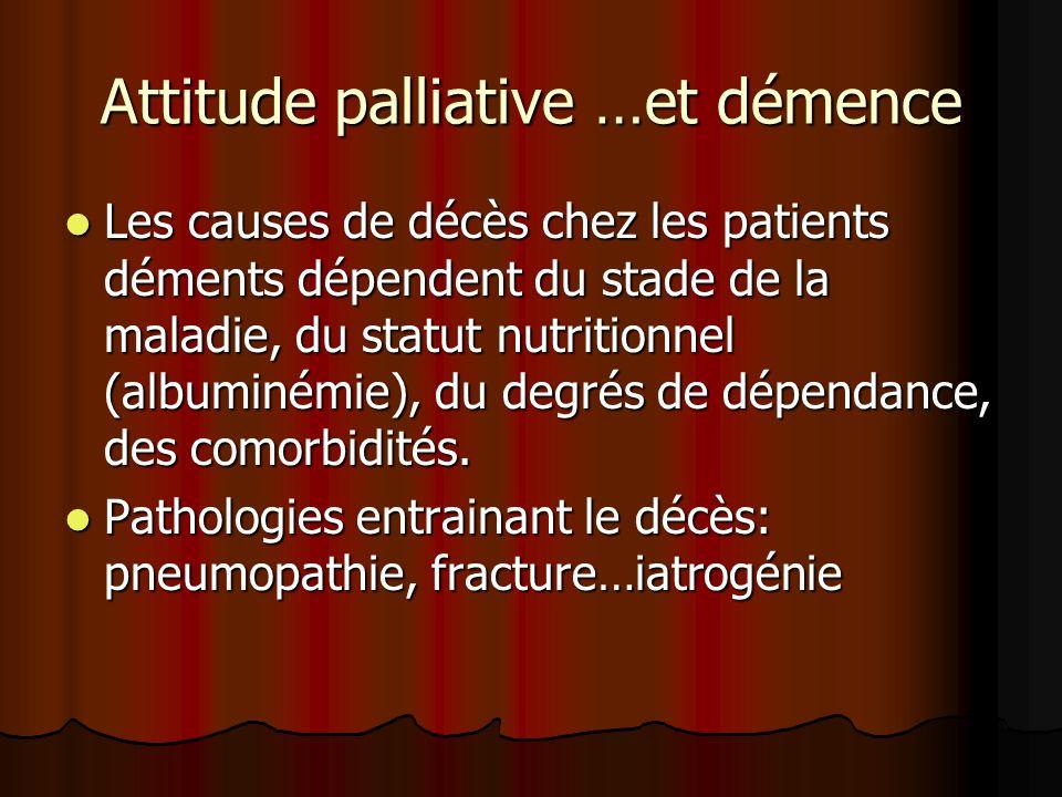 Attitude palliative …et démence