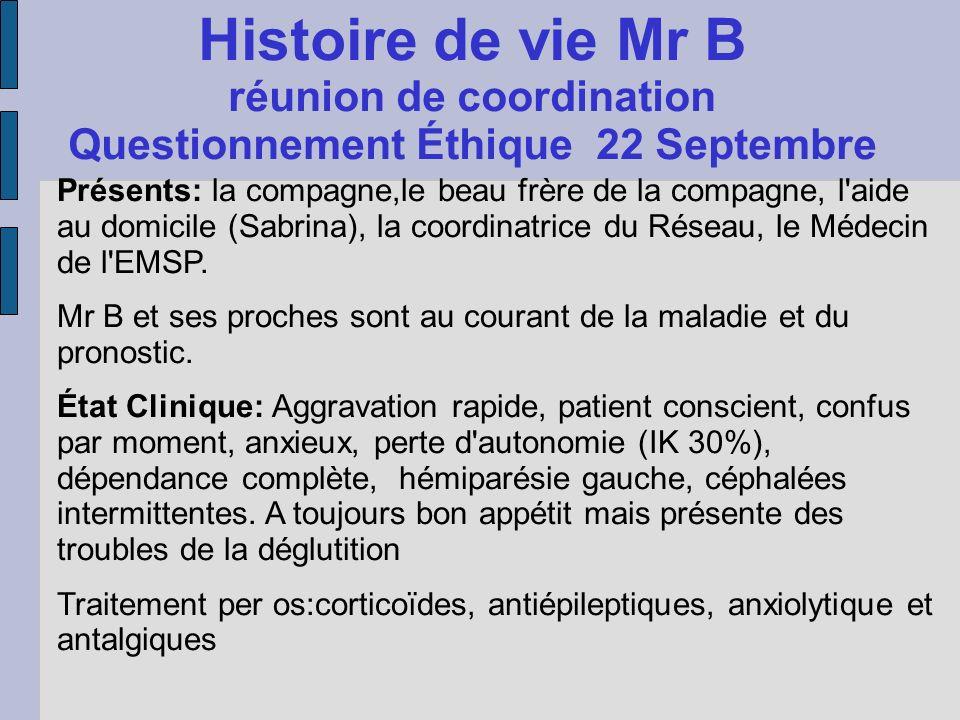 Histoire de vie Mr B réunion de coordination