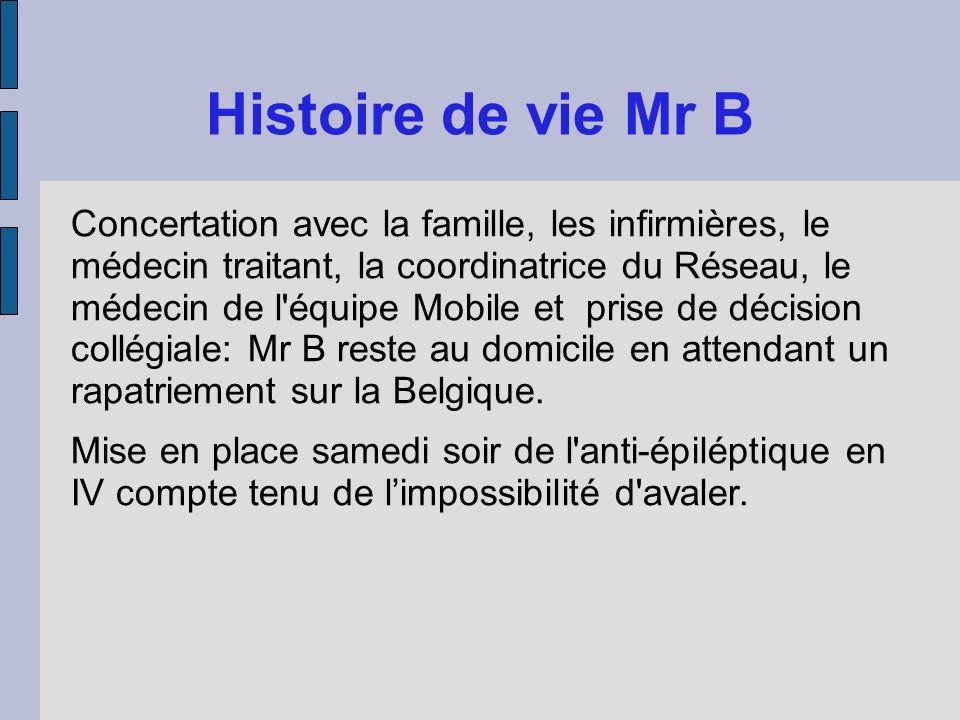 Histoire de vie Mr B