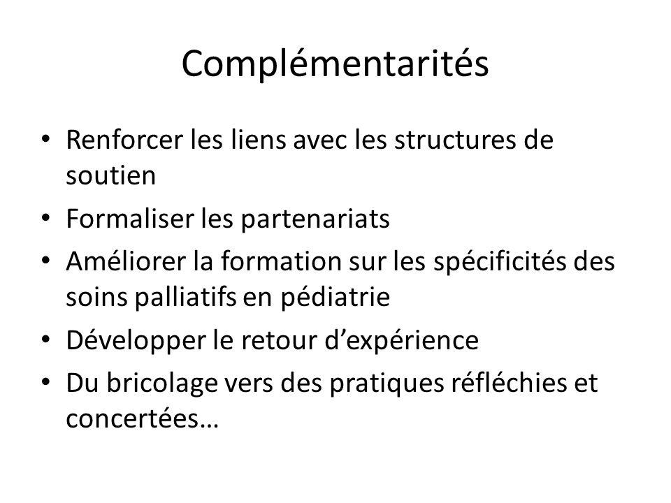Complémentarités Renforcer les liens avec les structures de soutien