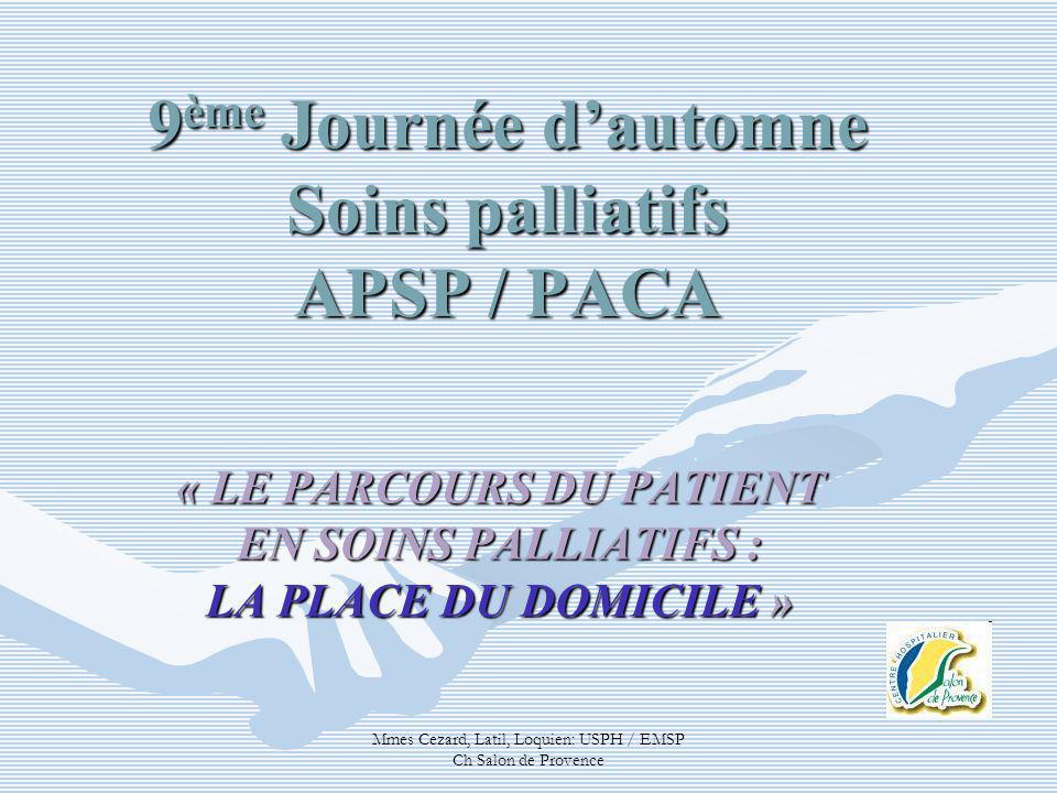 9ème Journée d'automne Soins palliatifs APSP / PACA