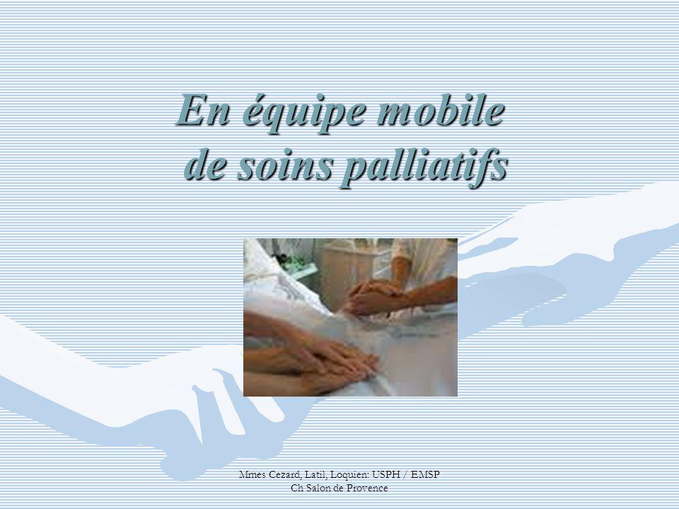 En équipe mobile de soins palliatifs