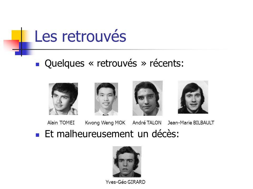 Les retrouvés Quelques « retrouvés » récents: