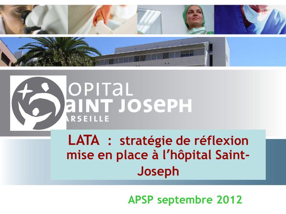 LATA : stratégie de réflexion mise en place à l'hôpital Saint-Joseph