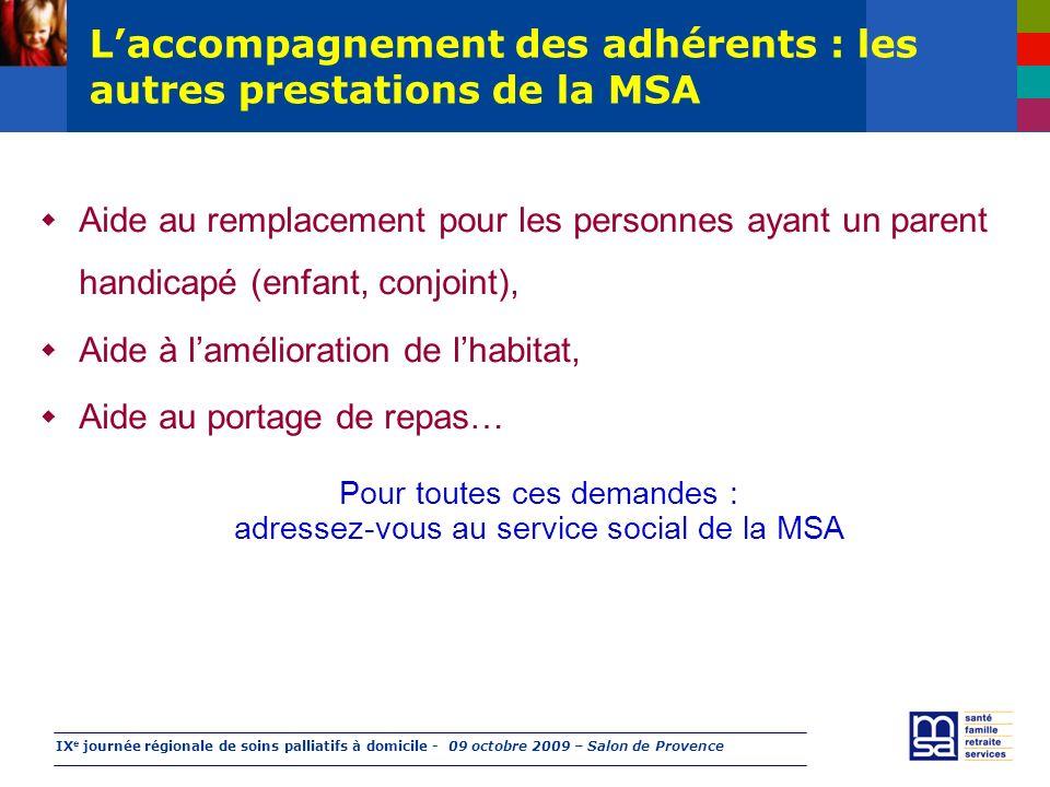 L'accompagnement des adhérents : les autres prestations de la MSA