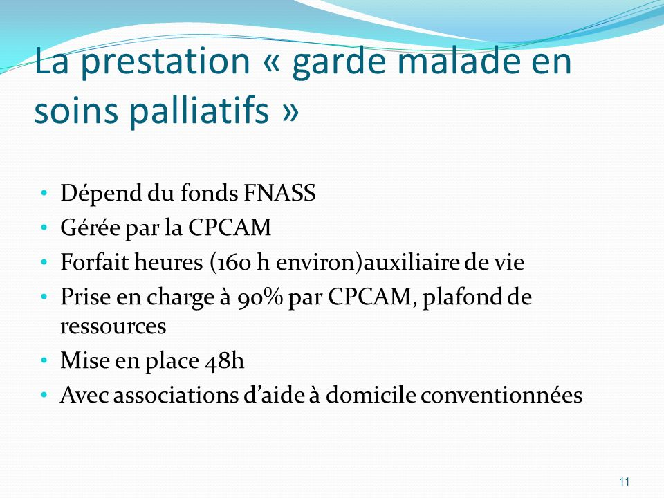 La prestation « garde malade en soins palliatifs »