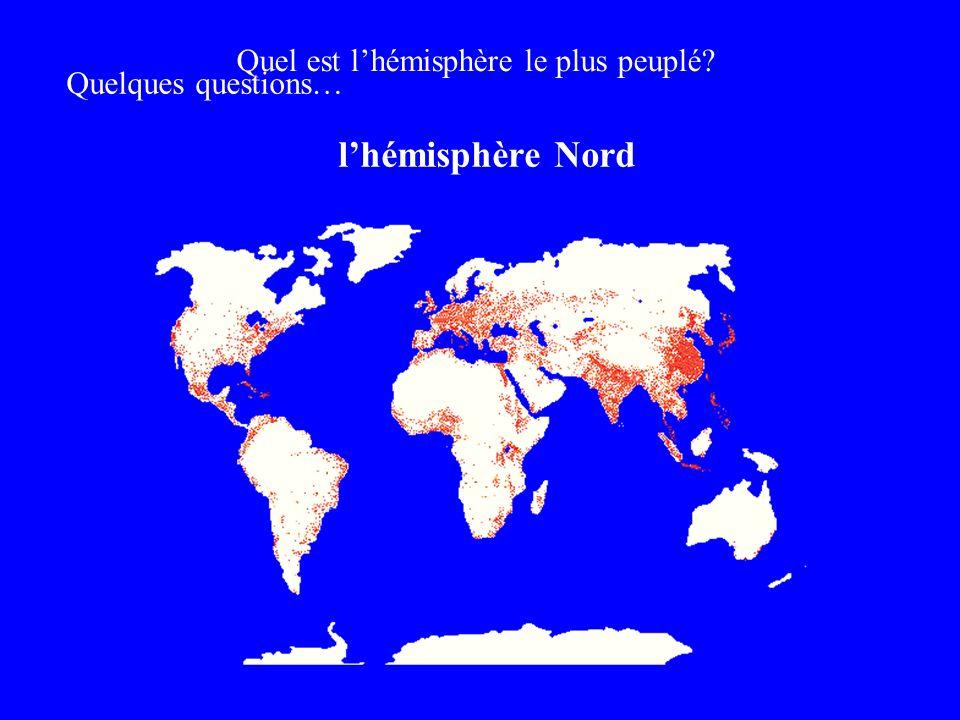Quel est l'hémisphère le plus peuplé