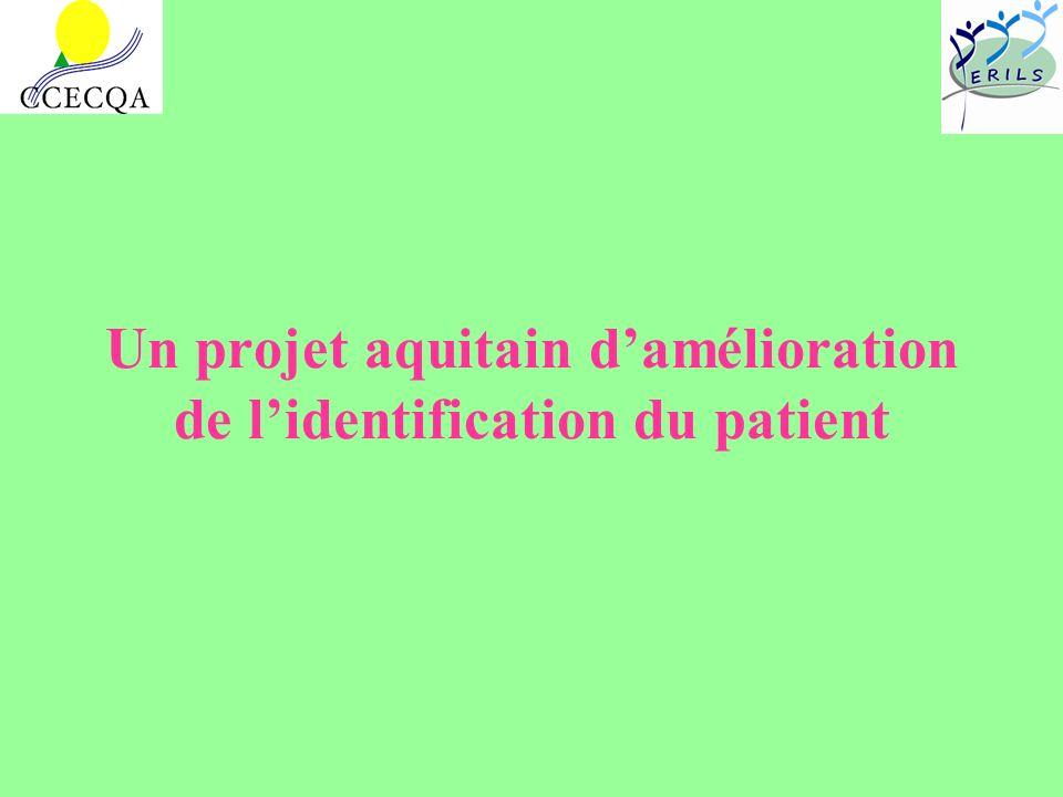 Un projet aquitain d'amélioration de l'identification du patient