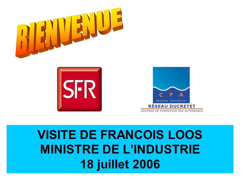 VISITE DE FRANCOIS LOOS MINISTRE DE L'INDUSTRIE 18 juillet 2006