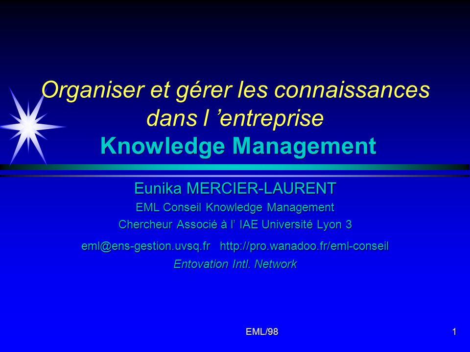 Organiser et gérer les connaissances dans l 'entreprise Knowledge Management