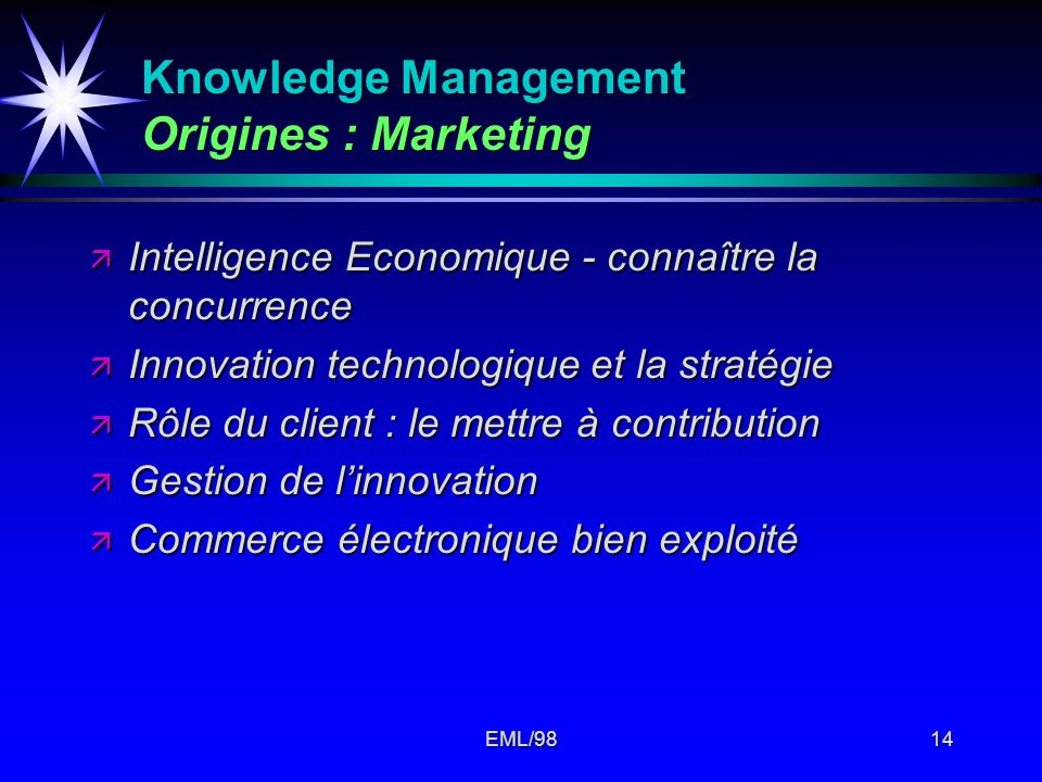 Knowledge Management Origines : Marketing