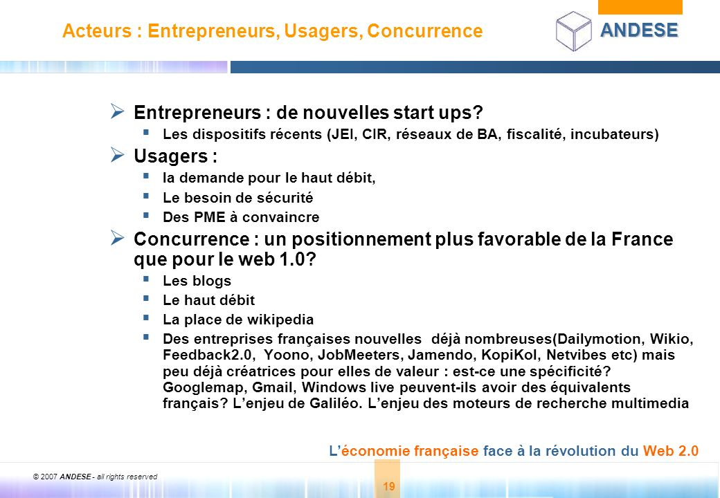 Acteurs : Entrepreneurs, Usagers, Concurrence