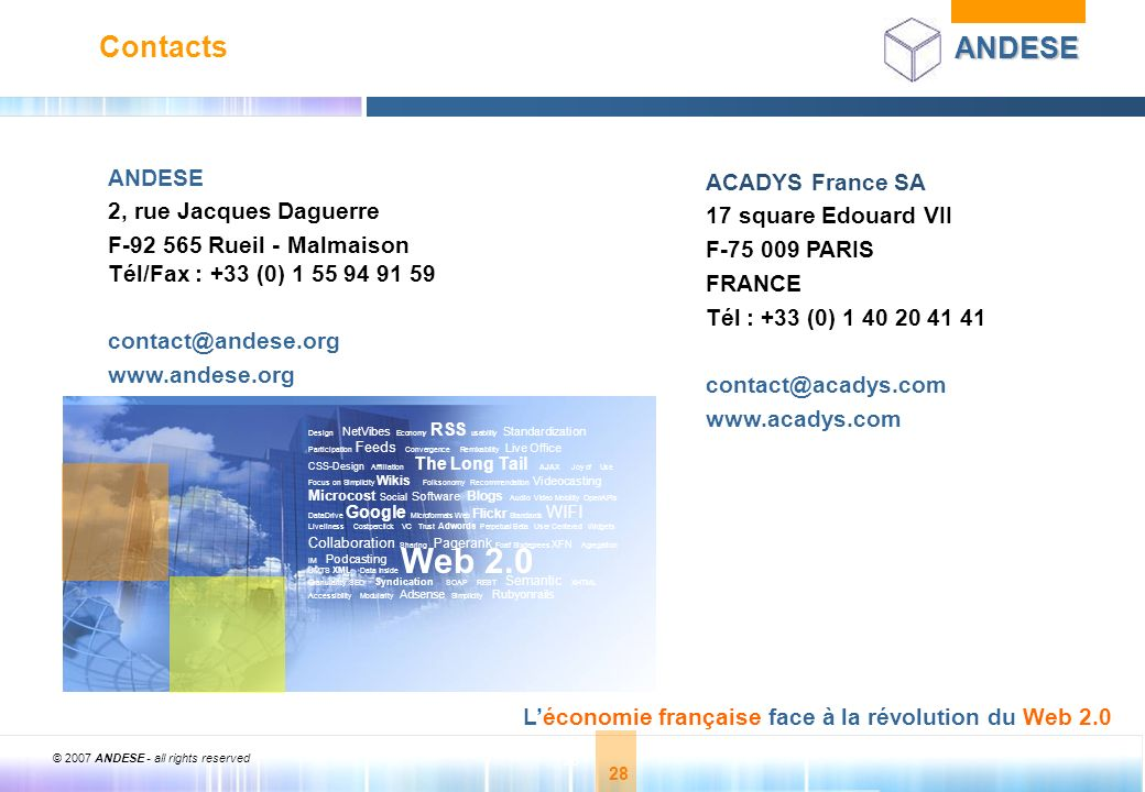 Web 2.0 Contacts ANDESE ACADYS France SA 2, rue Jacques Daguerre