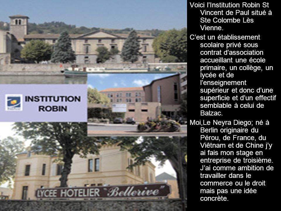 Voici l'Institution Robin St Vincent de Paul situé à Ste Colombe Lès Vienne.