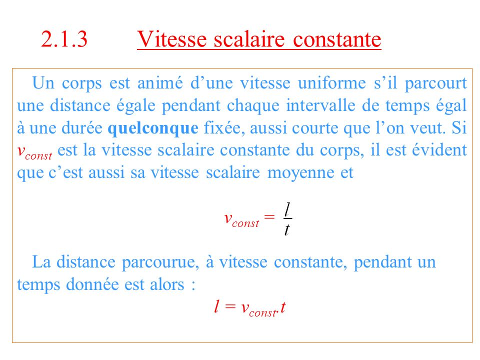 2.1.3 Vitesse scalaire constante