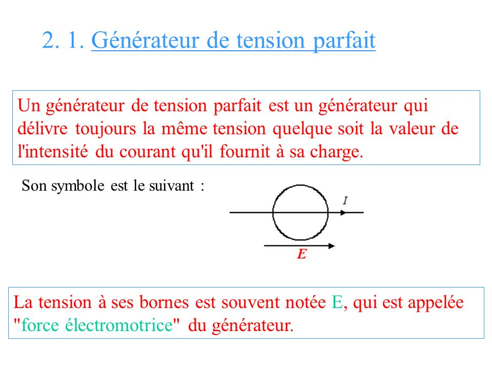 2. 1. Générateur de tension parfait