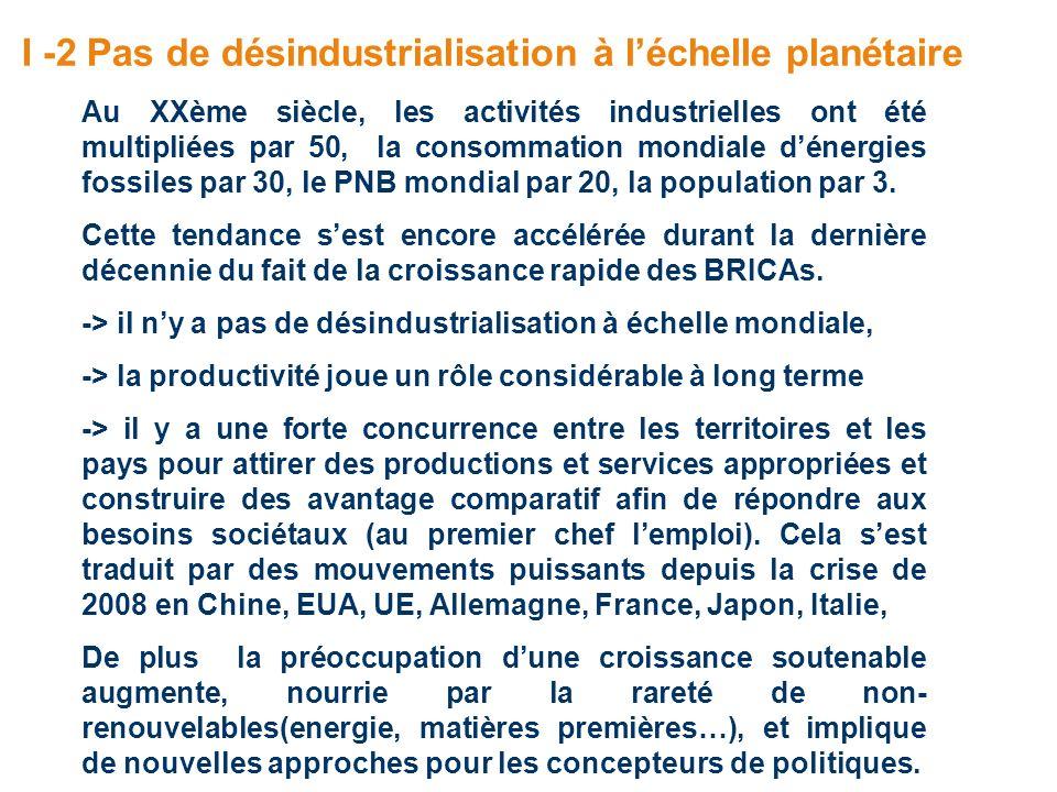 I -2 Pas de désindustrialisation à l'échelle planétaire