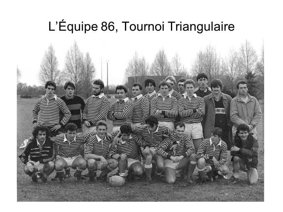 L'Équipe 86, Tournoi Triangulaire