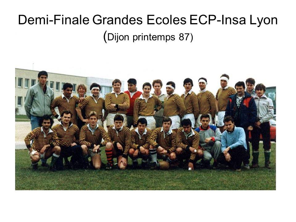 Demi-Finale Grandes Ecoles ECP-Insa Lyon (Dijon printemps 87)