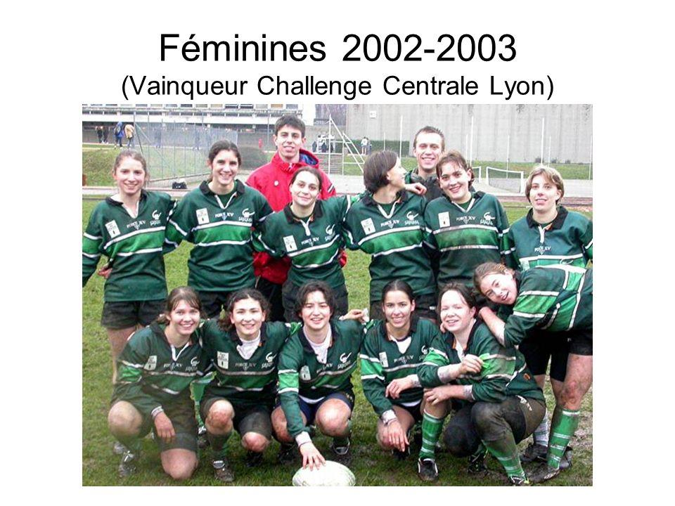 Féminines 2002-2003 (Vainqueur Challenge Centrale Lyon)