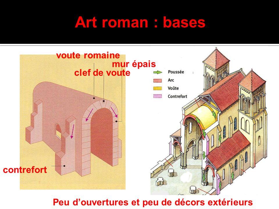 Art roman : bases voute romaine mur épais clef de voute contrefort
