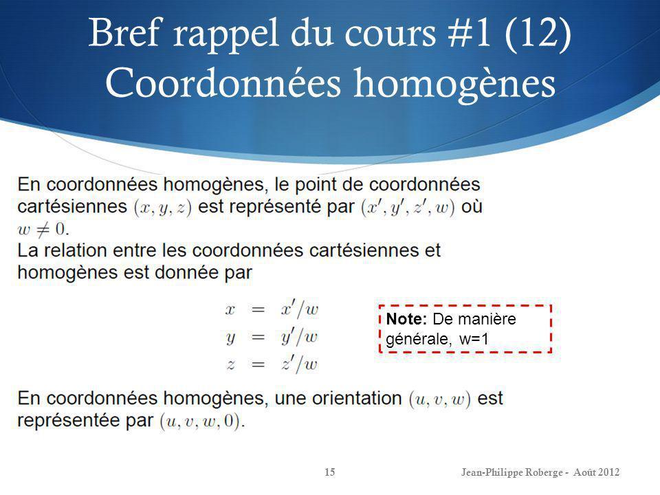 Bref rappel du cours #1 (12) Coordonnées homogènes