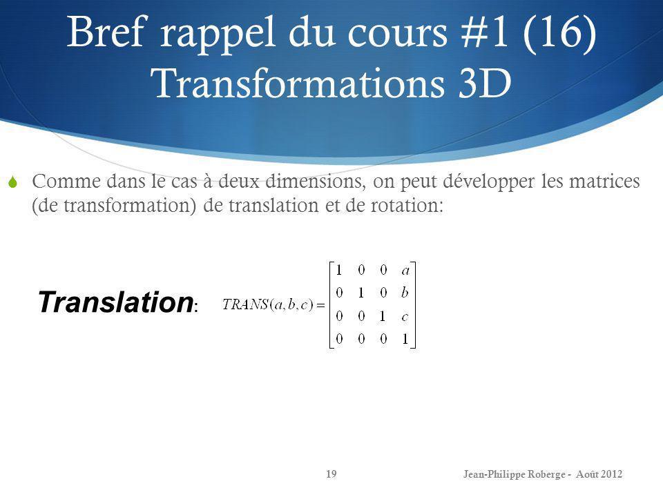 Bref rappel du cours #1 (16) Transformations 3D