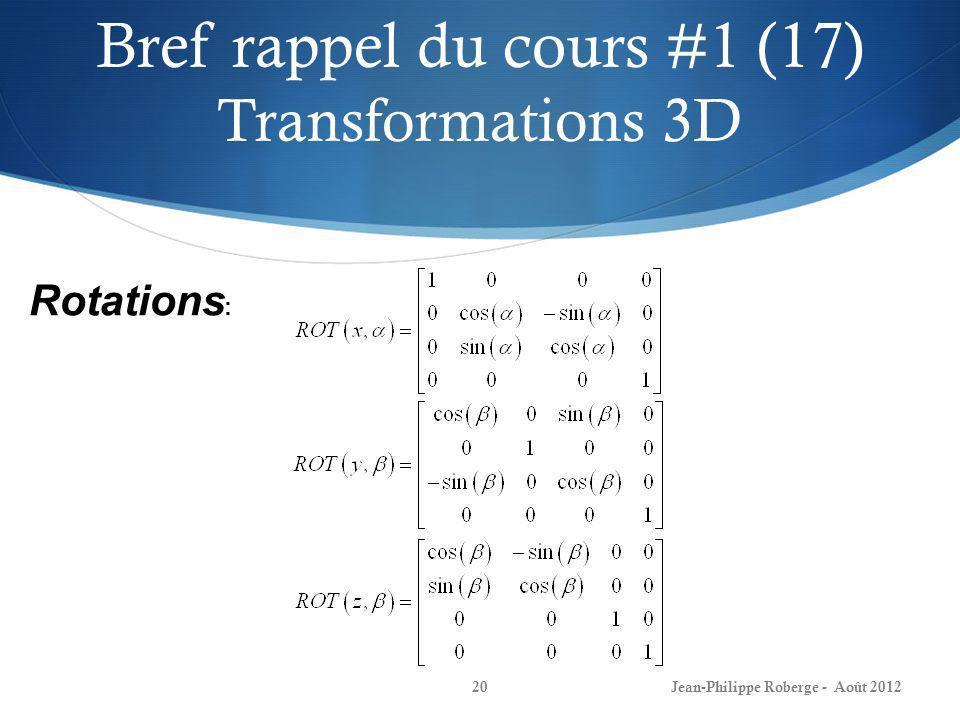 Bref rappel du cours #1 (17) Transformations 3D